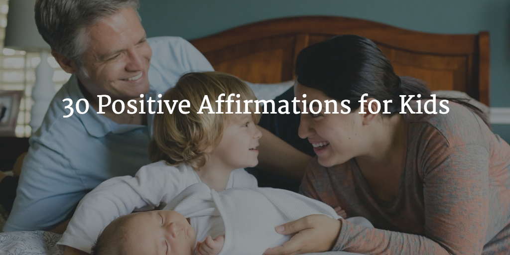 Featured image for 30 Positive Affirmations for Kids
