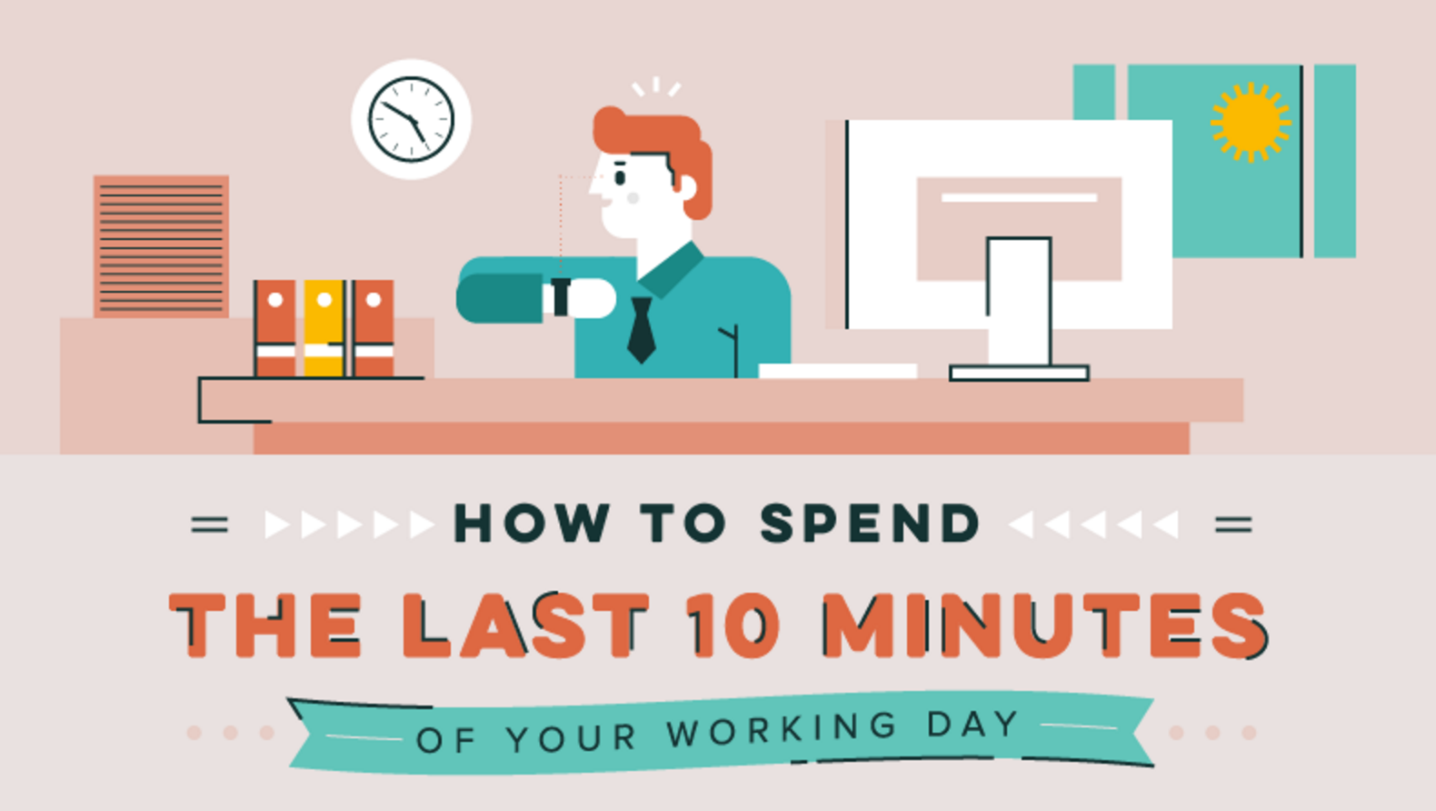 Featured image for How to Spend the Last 10 Minutes of Your Work Day