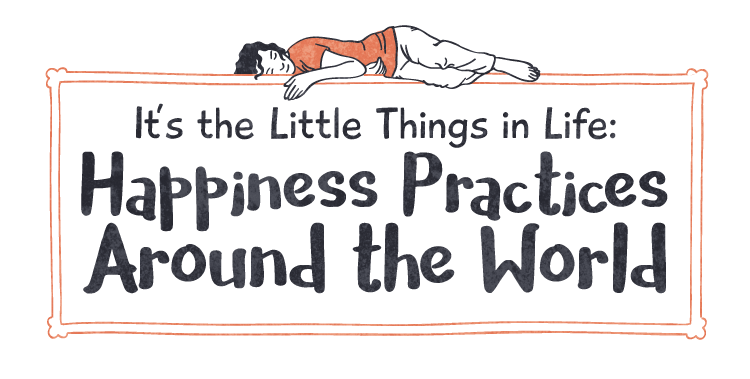 Featured image for 10 Simple Things Happy People Do Around the World