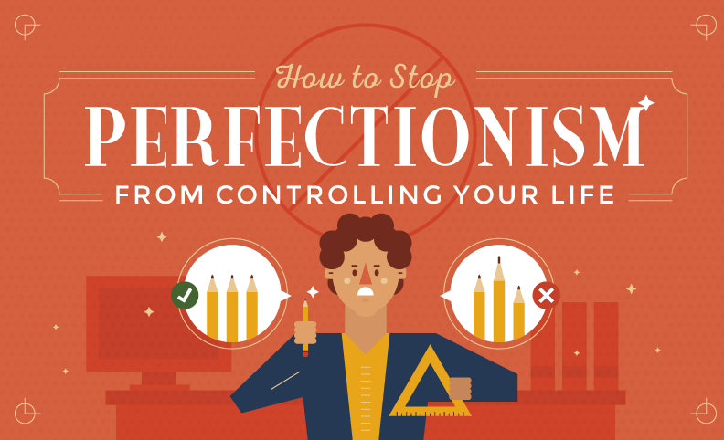 Featured image for How to Stop Perfectionism From Ruining Your Life