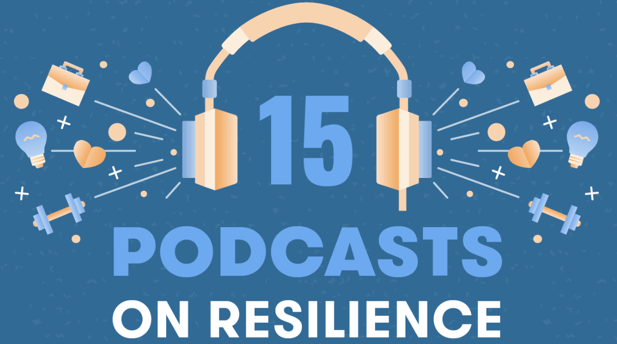 Featured image for 15 Podcasts to Listen to If You Want to Develop Resilience