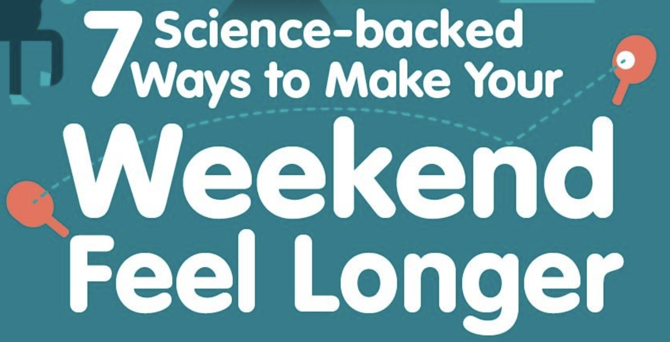 Featured image for 7 Ways to Make Your Weekend Feel Longer